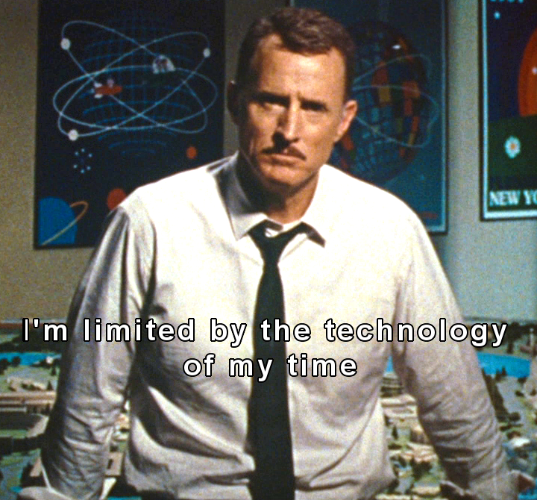 I'm limited by the technology of my time [Iron Man 2]